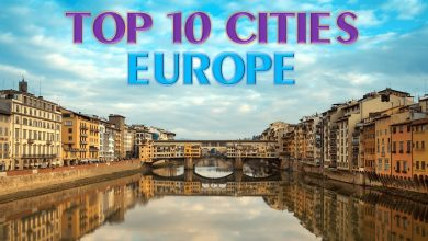 TOP 10 CITIES TO VISIT